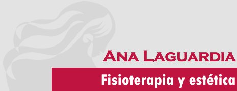 Ana Laguardia Fisioterapia y Estética